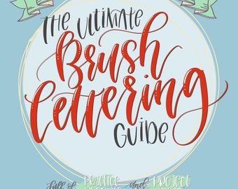 eBook PDF Download- The Ultimate Brush Lettering Guide: Complete Step-by-Step Creative Workbook to Jump Start Modern Calligraph