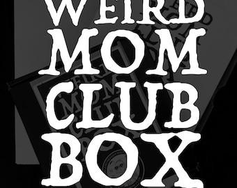 June Weird Mom Club Box - Size Small