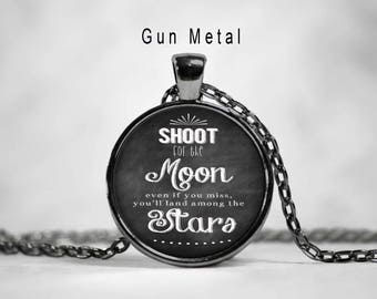 Shoot for the moon, shoot for the moon necklace, shoot for the moon pendant, moon and stars,quote necklace,quote pendant