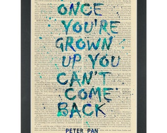 Peter Pan quote Once You Grow Up Dictionary Art Print