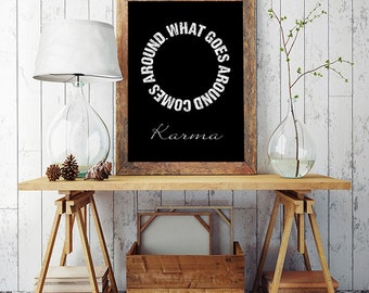 What goes around comes around - Karma poster, Inspirational poster, Black and white, Printable wall art, Printable poster, Instant download