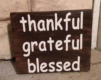 Thankful Grateful Blessed Wooden Block