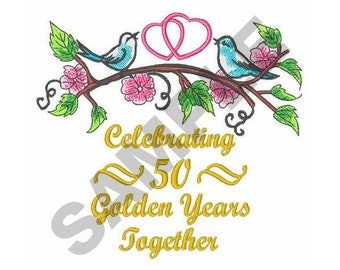 Golden Wedding Anniversary - Machine Embroidery Design