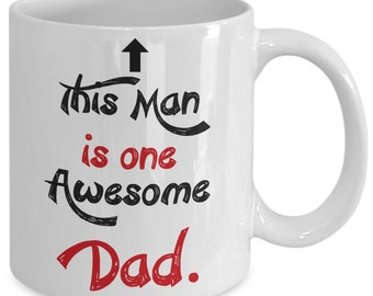 This man is one awesome Dad - Mug
