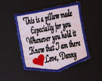 This is a pillow made especially for you, custon name, Embroidered memorial patch, pillow pocket patch, White cotton.  F23.