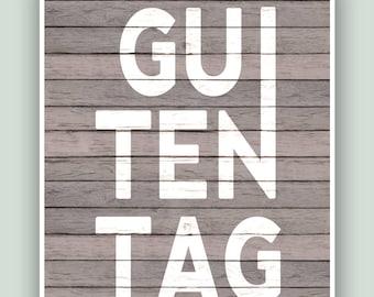Guten Tag Print, German Greeting, Guten Tag Poster, Gift For German, German Home Decor, German Wall Art, German good morning sign