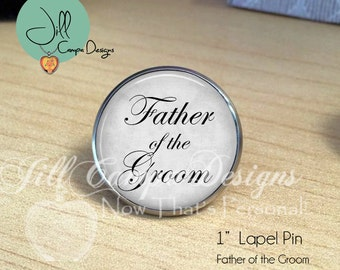 Father of the Groom Lapel Pin, Tie Tack, Tie Pin, wedding keepsake, gift for Dad - Father of the Groom