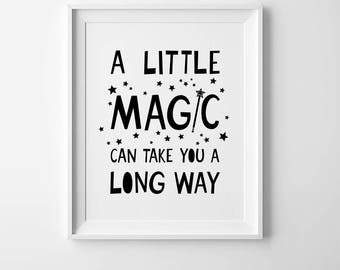 Posters for kids room wall art, kids wall quote, nursery decor girl quotes art, childrens prints, a little magic print, childrens wall decor