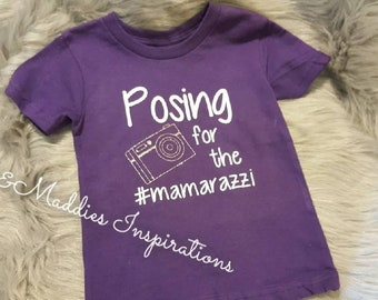 Posing for the mamarazzi toddler shirt/onesie customizable all sizes