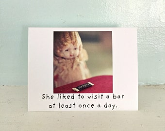 Funny Card Adventures of Claudia Doll Notecard She Liked To Visit A Bar At Least Once A Day Chocolate Humor