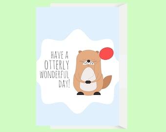Funny Otter Birthday Card / Animal Birthday Card / Otter Pun / His Birthday Card / Boyfriend Card / Her Birthday Card / Funny Friend Card