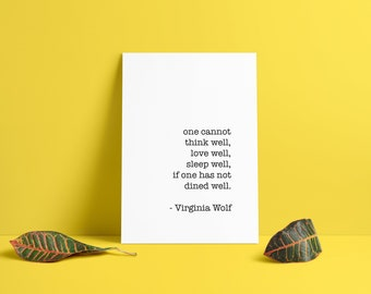 Virginia Wolf Quote - Dine Well | Downloadable Print | Bookish Quote | Instant Download | Printable