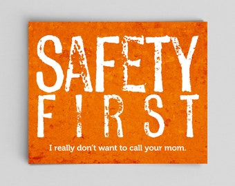 Science Safety Poster Funny Print Science Teacher Gifts for Teachers Science Gifts Lab Safety First I Really Don't Want to Call Your Mom