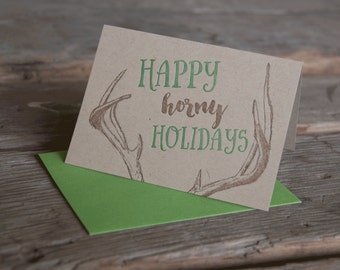 Happy Horny Holidays card, letterpress printed, eco friendly