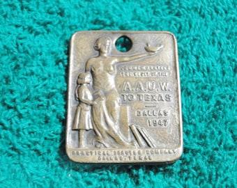"1947 AAUW Pendant Medal - Dallas Tx - 1"" X 1 1/4"" - WhiteHead - Hoag - Nice Item!"