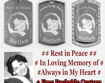 In Loving Memory Custom Photo Engraving Dogtags Pendant Necklace RIP Rest in Peace Always in My Heart