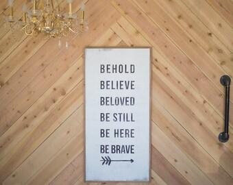 Behold Beloved - wood sign