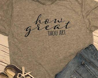 How Great Thou Art Tee