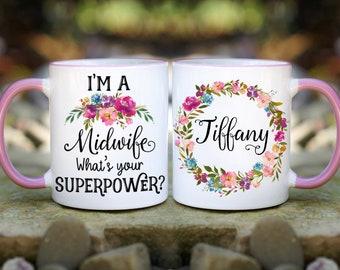 Midwife Superpower Mug, Personalized Midwife mug, Midwife Mug, Doula Mug, Gift for Midwife, Thank You Gift Mug, What's Your Superpower Mug