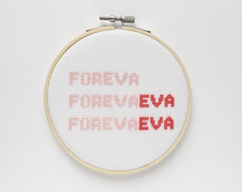 Foreva Eva Cross Stitch, Outkast, Quote Prints, Hip Hop Print, Wall Hanging, Forever Ever, Andre 3000, Stankonia, Engagement Gift, BFF