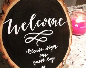 Guest Log Wood Slice Chalkboard Sign