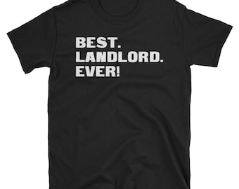 Landlord Shirt, Landlord Gifts, Landlord, Best. Landlord. Ever!, Gifts For Landlord, Landlord Tshirt, Funny Gift For Landlord, Landlord Gift