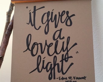"Kraft paper-Handwritten-""It Gives a Lovely Light"""