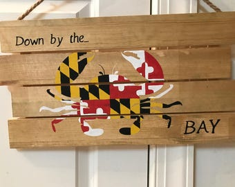 Maryland Crab Down By the Bay Wood Sign