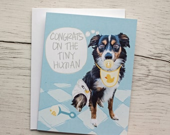 Funny Baby Card - Funny Dog Card - Boy- Expecting - Color Your Pets - Tiny Human