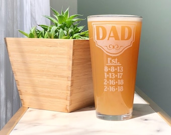 Personalized Dad Glass, Fathers Day, Dad Est, Beer Mug w/his kid's birth dates, Dad Gift, Papa, Grandpa, New Dad, First Fathers Day