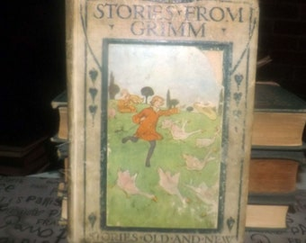 Antique (1910s) hardcover children's book Stories from Grimm | Stories Old & New series. Blackie and Sons. Printed in UK.