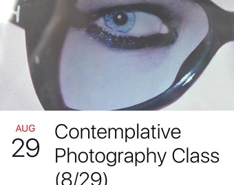Photography (on-line contemplative photography class)