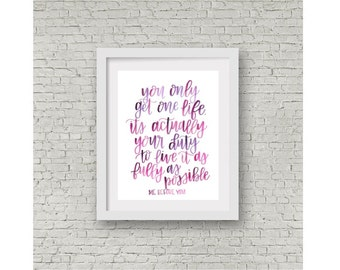 Me Before You Quote / Jojo Moyes Quote / Watercolor Print / Calligraphy / Hand Lettering / Wall Art / 8x10