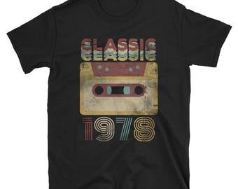 40th birthday shirt - gift for 40 years old 40th birthday T-Shirt - Original - built in 1978 - 1978 shirt - 1978 tshirt - 40 years shirt