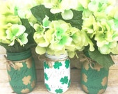 Set of 3 Hand Painted And Distressed St Patrick's Mason Jars, Shamrocks, Centerpieces, Rustic Decor, Home Decor, Teachers, St Pattys Day!