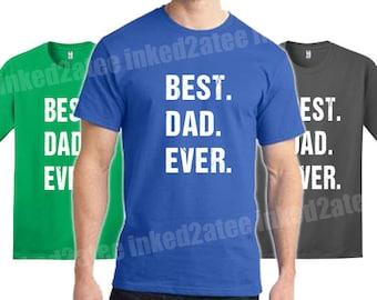 Best Dad Ever Mens Tshirt custom
