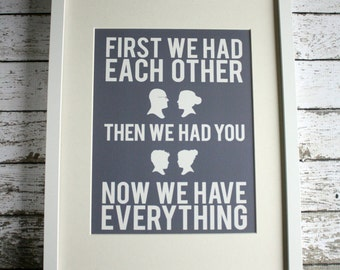First We Had  Each Other Quote Custom Silhouette Family Print 8x10, Personalized
