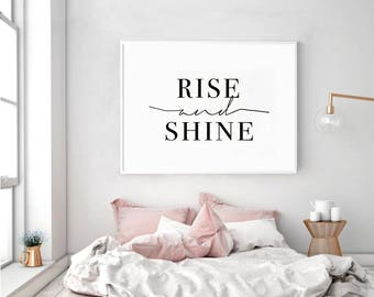 Rise And Shine, Rise And Shine Print, Rise And Shine Sign, Bedroom  Typography, Bedroom Decor, Bedroom Printable, Bedroom Wall Art