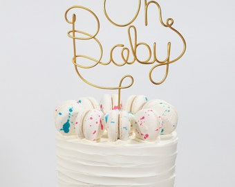 Oh Baby Cake Topper - Wire Cake Topper - Baby Shower Cake Topper - Gold Cake Topper - Gender Reveal - Gender Neutral - Custom Cake Topper