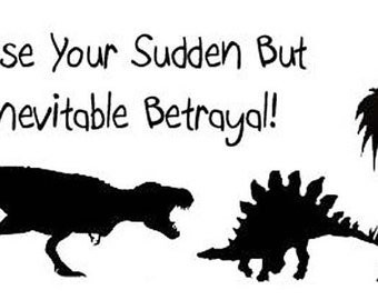 Curse Your Sudden But inevitable Betrayal  vinyl decal/sticke