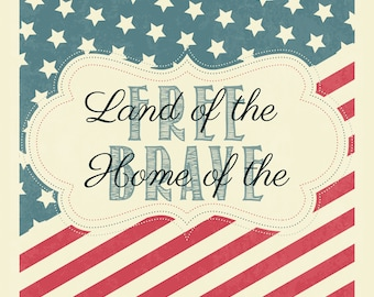 Land of the Free Printable - Instant Digital Download! 4th of July Independence Day USA Flag Files Patriotic America