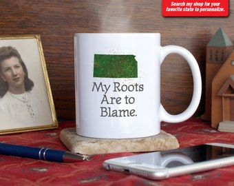 Kansas KS Coffee Mug Cup My Roots Are To Blame Run Deep Funny Gift Present Custom Color Kansas City, Topeka, Wichita, Lawrence Overland Park