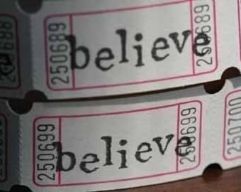 Vintage Style Hand Stamped Believe Carnival Tickets