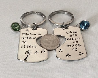 """3 sets - Distance means so little When you mean so much"""" key chains, Friendship gift,  keyring, can personalize"""