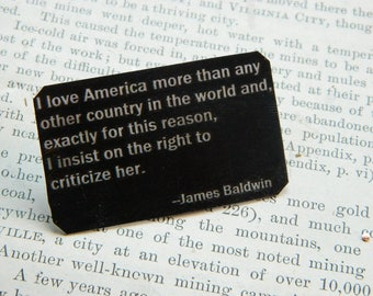 James Baldwin brooch lapel pin I love America..I insist on the right to criticize her