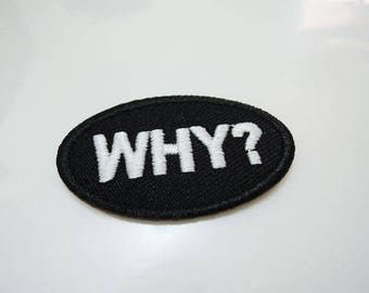 WHY Letter Patches - Iron on or Sewing on Patch Letter Patches Black White Patch Embellishments Embroidery fonts Word Large Patch