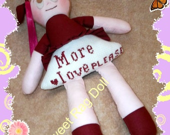 "Sweet Handmade Rag Doll,  Embroidered baby girls gift, Soft Doll,  Handmade ""More Love Please"" embroidery, cross stitch."