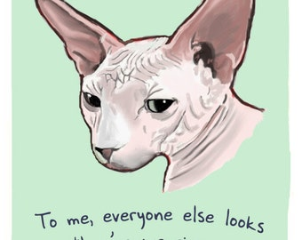 Sphynx Cat 5x7 Print of Original Painting with phrase