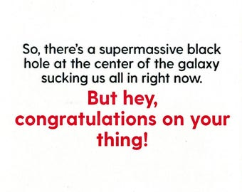 Blackhole Congratulations