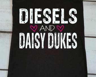 Diesels and Daisy Dukes Country Tank Tops Country Life Shirts Women's Southern Shirts Country Quotes and Sayings Country Music Tank